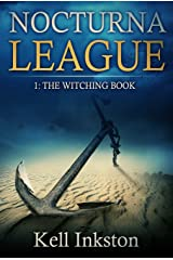 Nocturna League (Episode 1: The Witching Book) Kindle Edition