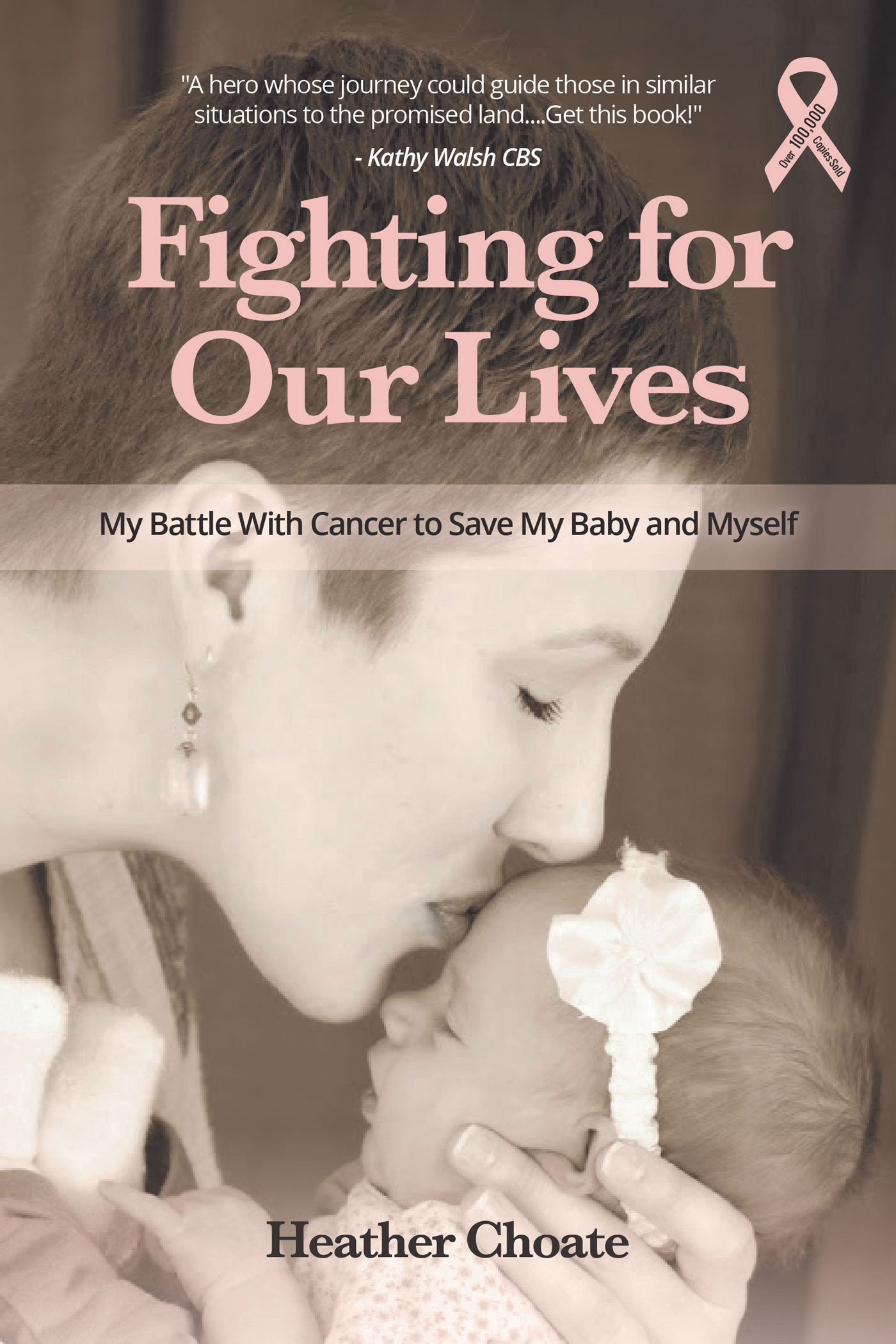 Download Fighting for Our Lives: My Battle With Cancer to Save My Baby and Myself ebook