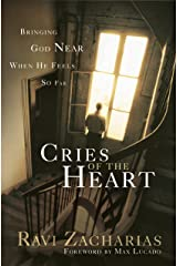 Cries of The Heart: Bringing God Near When He Fells So Far Kindle Edition