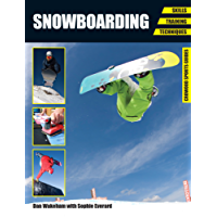 Snowboarding: Skills - Training - Techniques (Crowood Sports Guides)