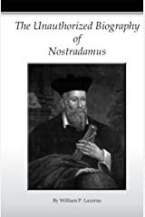 The Unauthorized Biography of Nostradamus Perfect Paperback