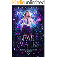 Image for Fae Mates: A Reverse Harem Paranormal Bully Romance (Royal Fae Academy Book 3)