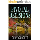 Pivotal Decisions: A suspenseful mystery thriller (Moonlight and Murder Book 2)