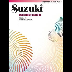 Suzuki Recorder School - Volume 2: Alto Recorder Part