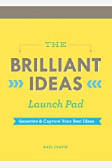 The Brilliant Ideas Launch Pad: Generate & Capture Your Best Ideas (Notepad for Kids, Teacher Notepad, Checklist Notepad) Hardcover