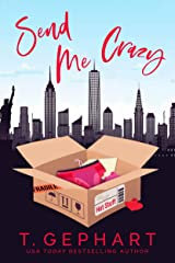 Send Me Crazy (Hot in the City Book 1) Kindle Edition