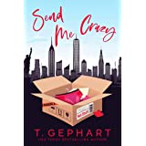 Send Me Crazy (Hot in the City Book 1)