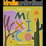Santi visita México (Alrededor del Mundo: Método Filadelfia)