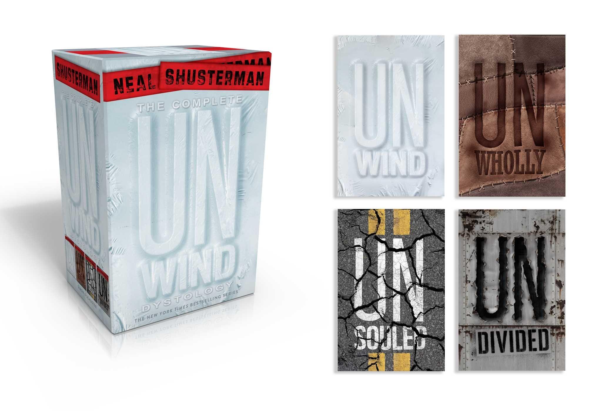 Amazon: Theplete Unwind Dystology: Unwind; Unwholly; Unsouled;  Undivided (9781481444446): Neal Shusterman: Books