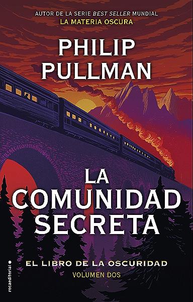La comunidad secreta: El libro de la oscuridad. Volumen II (Roca Juvenil nº 2) eBook: Pullman, Philip, Gallart, Dolors: Amazon.es: Tienda Kindle