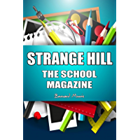 Strange Hill: The School Magazine (English Edition)