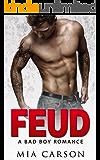 FEUD : A Bad Boy Romance