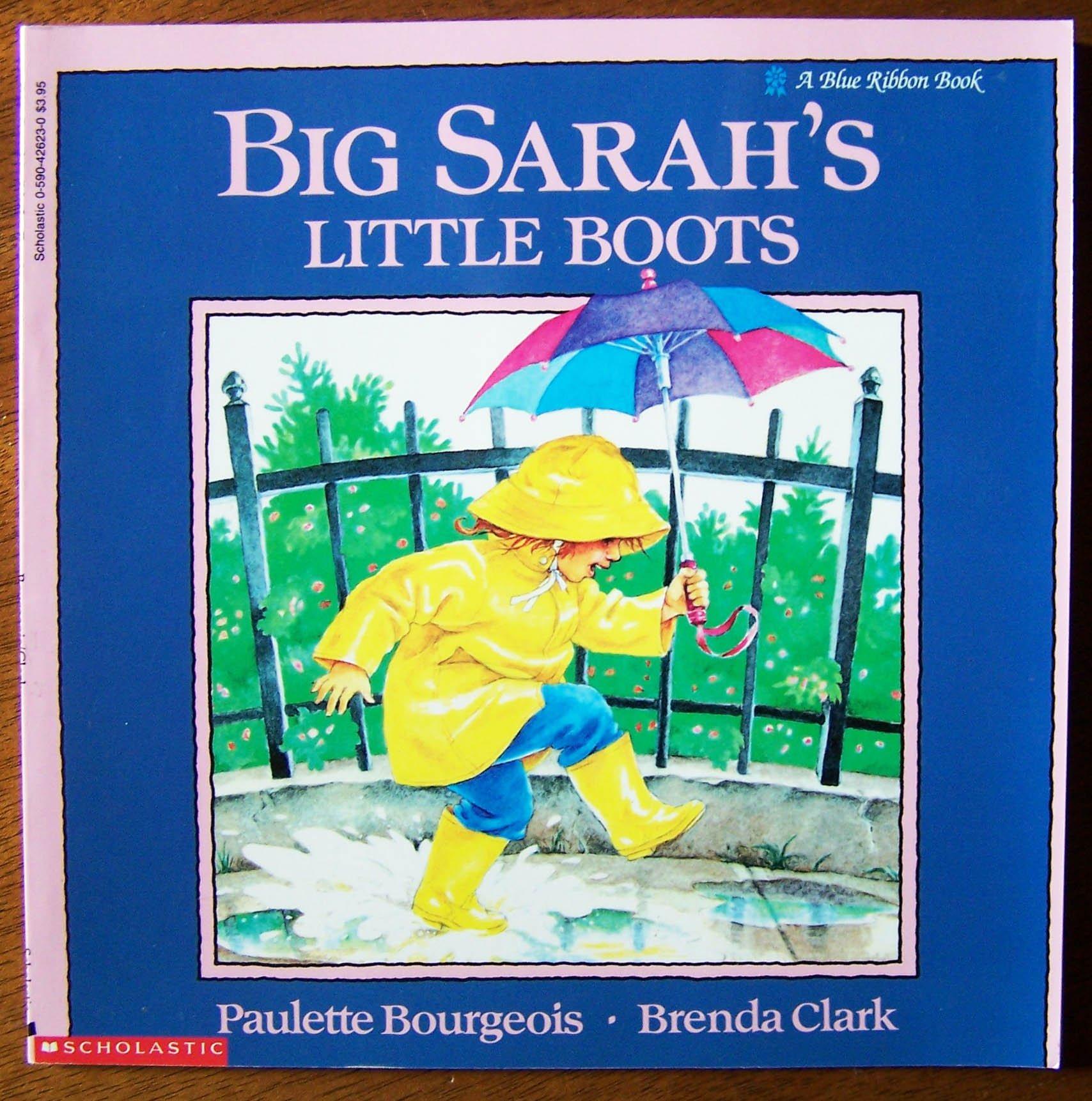 Big Sarah's Little Boots (a Blue Ribbon Book): Paulette Bourgeois, Brenda  Clark: 9780590426237: Amazon: Books