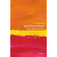 Knowledge: A Very Short Introduction (Very Short Introductions)