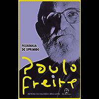 Pedagogia do oprimido (Portuguese Edition)
