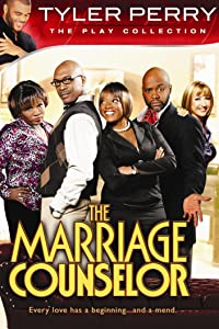 Tyler Perry's The Marriage Counselour – The Play