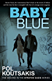 Baby Blue (Stratos Gazis Series Book 1)