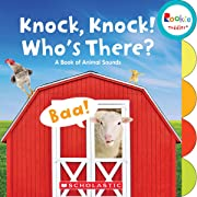 Knock, Knock! Who's There?: A Book of Animal Sounds (Rookie Toddler)