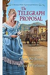 The Telegraph Proposal (A Montana Brides Romance Book 3) Kindle Edition