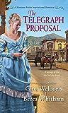 The Telegraph Proposal (A Montana Brides Romance Book 3)