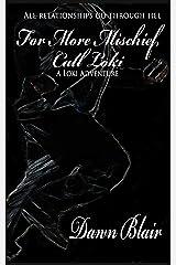For More Mischief, Call Loki (A Loki Adventure Book 5) Kindle Edition