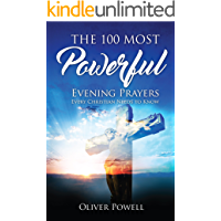 Prayer: The 100 Most Powerful Evening Prayer Every Christian Needs To Know (Christian Prayer Book 2) book cover