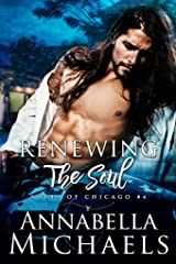 Renewing the Soul: Souls of Chicago series Kindle Edition