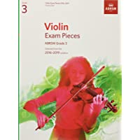 Violin Exam Pieces 2016-2019, ABRSM Grade 3, Score & Part: Selected from the 2016-2019 syllabus (ABRSM Exam Pieces)