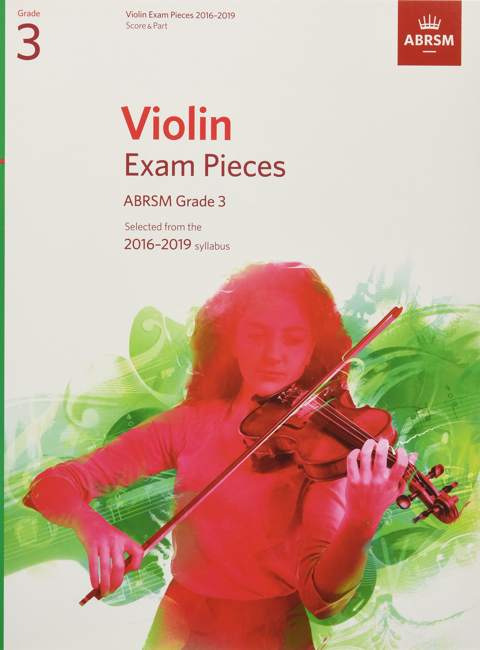 Violin Exam Pieces 2016-2019, ABRSM Grade 3, Score & Part: Selected from the 2016-2019 syllabus (ABRSM Exam Pieces) PDF