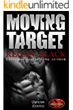 Moving Target: Brotherhood Protectors World (Unknown Identities Book 5)