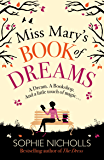 Miss Mary's Book of Dreams: A beguiling story of family, love and starting again, perfect for fans of Chocolat