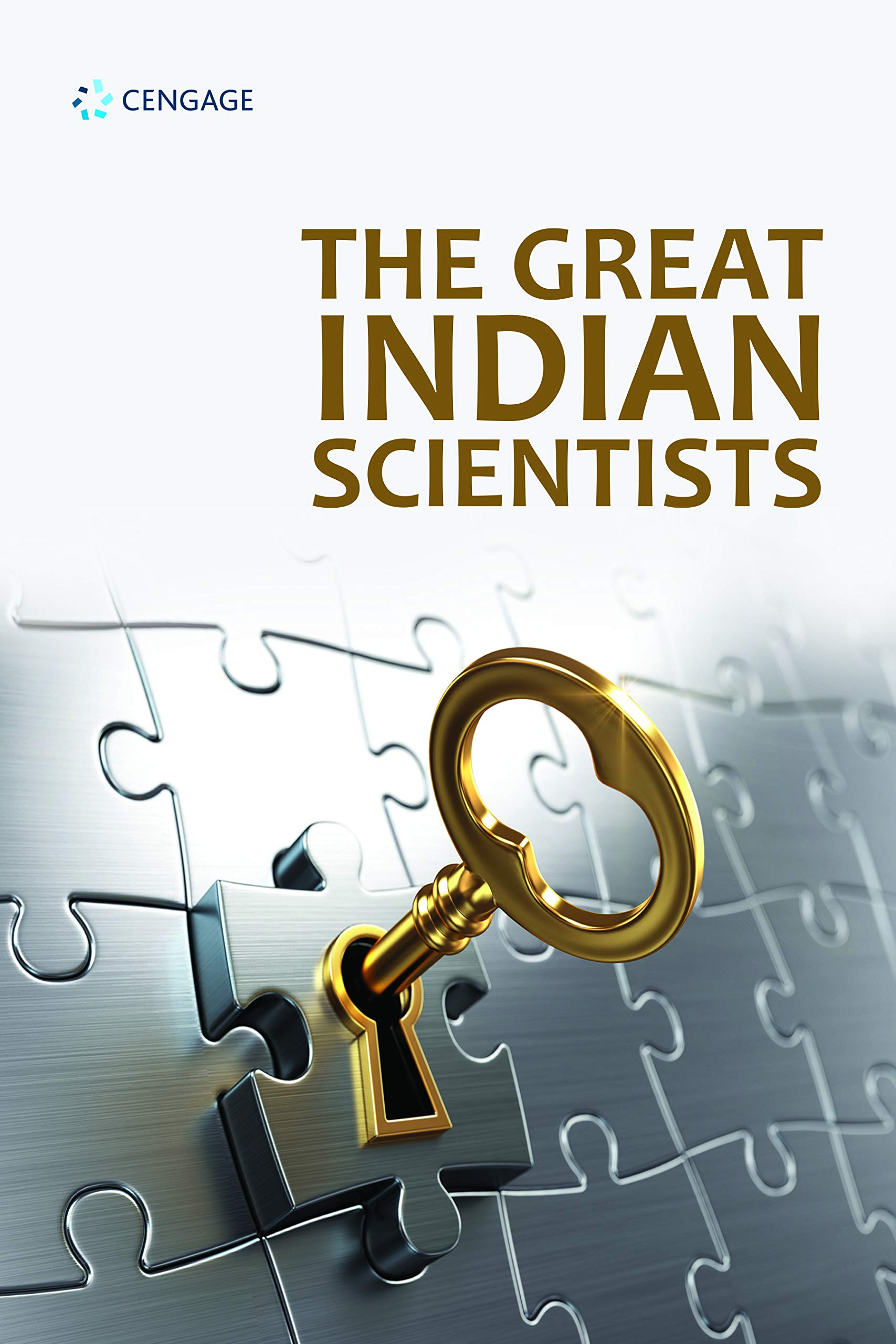 Scientific Edge: The Indian Scientist from Vedic to Modern Times