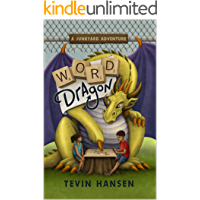 Word Dragon: (a learning adventure for kids age 8-11) (Junkyard Adventures Book 1)