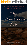 The Tibooburra Job: Part Three of Beneath the Red Dust