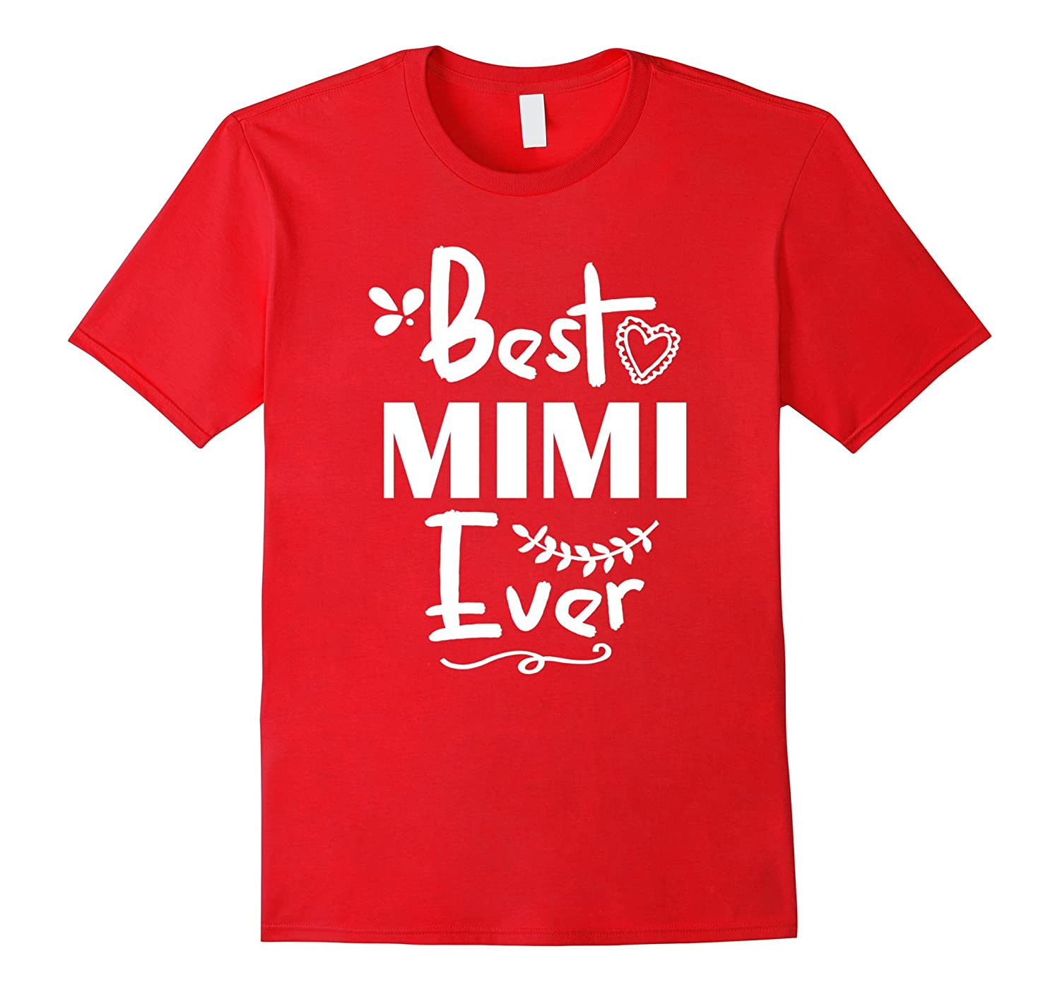 Best Mimi Ever Mothers Day Christmas Tshirt for Grandma-TH