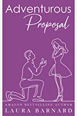 Adventurous Proposal (Standalone) (One Month Til I Do Book 1) Kindle Edition