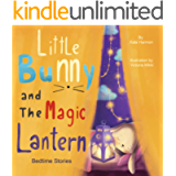 Bedtime Stories: Little Bunny and The Magic Lantern
