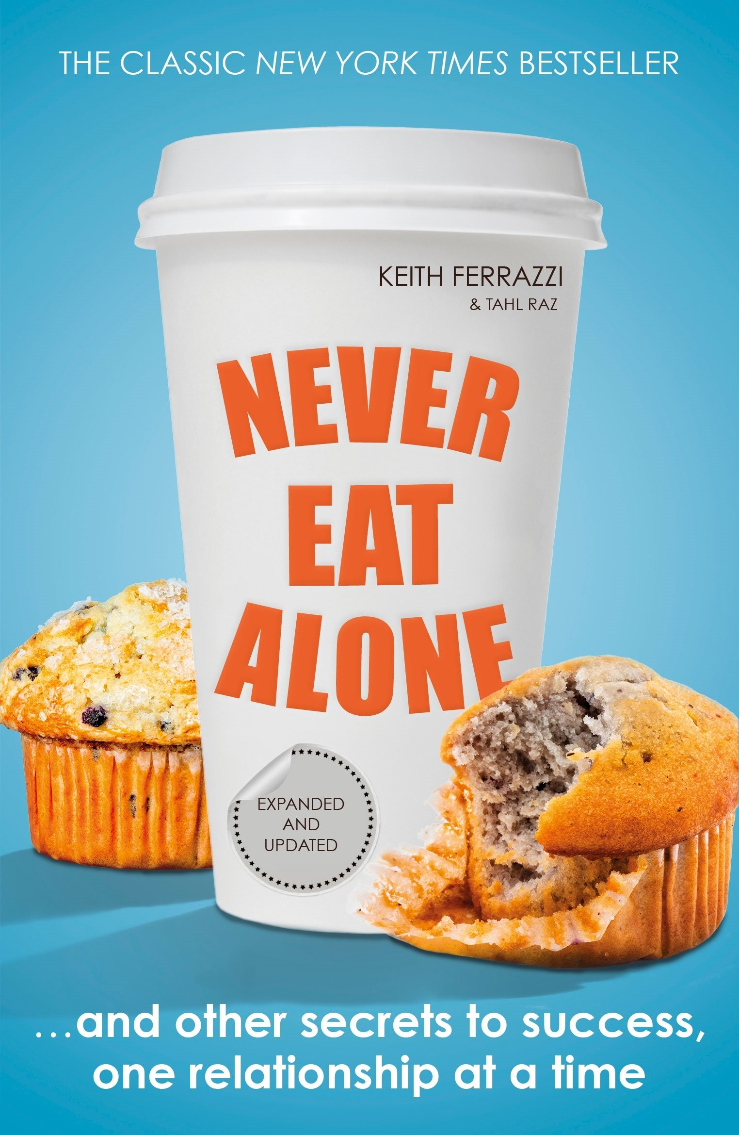 Image result for never eat alone