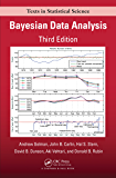 Bayesian Data Analysis (Chapman & Hall/CRC Texts in Statistical Science Book 106)