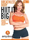 Breathless Body 3: Hit It Big