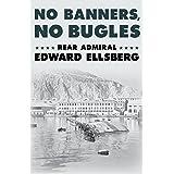 No Banners, No Bugles