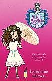 Alice-Miranda Holds the Key: Alice-Miranda 15