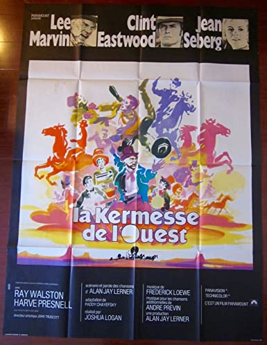 PAINT YOUR WAGON - ORIGINAL 1969 FRENCH ONE PANEL POSTER