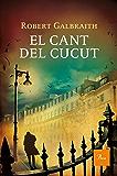 El cant del cucut (A TOT VENT-RÚST) (Catalan Edition)