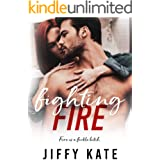 Fighting Fire: A Fighting For Love Happily Ever After (Finding Focus Series Book 3)