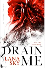 Drain Me (The Ellie Gray Chronicles Book 1) Kindle Edition