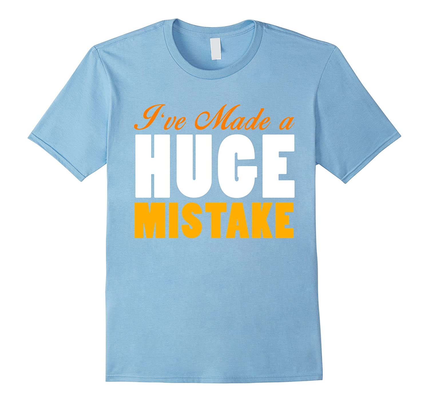 Official ive made a huge mistake funny t-shirt-TH