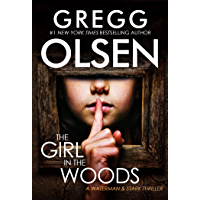 The Girl in the Woods (A Waterman & Stark Thriller Book 3)