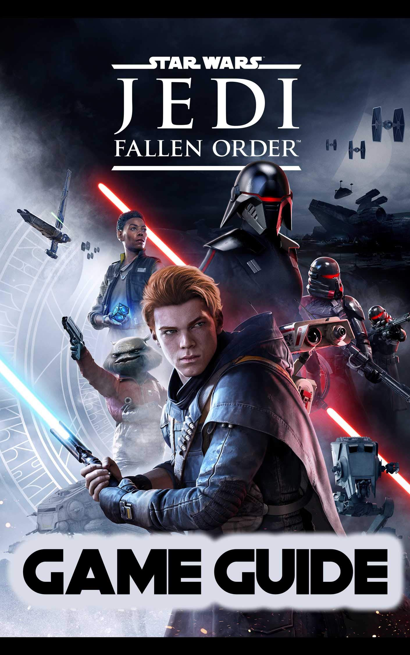 Star Wars Jedi Fallen Order Guide: Walkthrough How To-s Tips and Tricks and A Lot More! (English Edition)