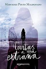 Cartas a una extraña (Cartas y mensajes nº 1) (Spanish Edition) Kindle Edition